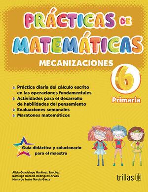 PRACTICAS DE MATEMATICAS 6, PRIMARIA. MECANIZACIONES