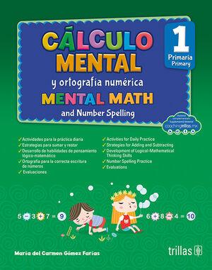CALCULO MENTAL Y ORTOGRAFIA NUMERICA 1, PRIMARIA (COACHING TRILLAS)