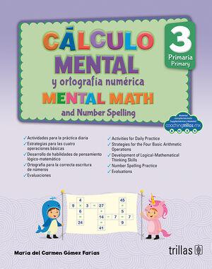 CALCULO MENTAL Y ORTOGRAFIA NUMERICA 3, PRIMARIA (COACHING TRILLAS)