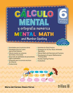 CALCULO MENTAL Y ORTOGRAFIA NUMERICA 6, PRIMARIA (COACHING TRILLAS)