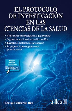 EL PROTOCOLO DE INVESTIGACION EN LAS CIENCIAS DE LA SALUD