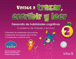 VAMOS A TRAZAR, ESCRIBIR Y LEER 2. (COACHING TRILLAS)