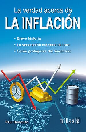 LA VERDAD ACERCA DE LA INFLACION