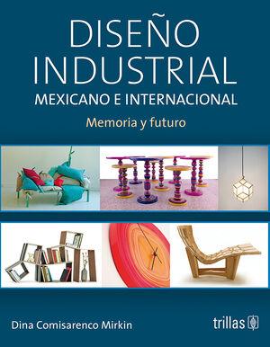DISEÑO INDUSTRIAL MEXICANO E INTERNACIONAL