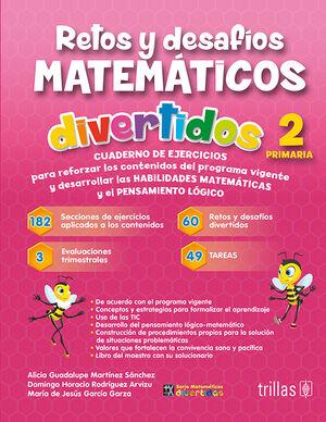 RETOS Y DESAFIOS MATEMATICOS DIVERTIDOS 2. PRIMARIA. CUADERNO DE EJERCICIOS