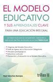 EL MODELO EDUCATIVO Y SUS APRENDIZAJES CLAVE PARA UNA EDUCACION INTEGRAL