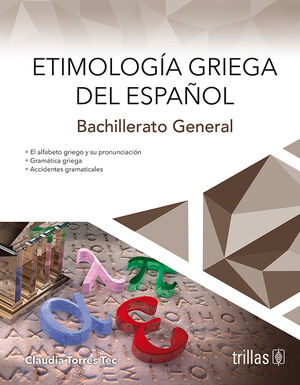 ETIMOLOGIA GRIEGA DEL ESPAÑOL. BACHILLERATO GENERAL