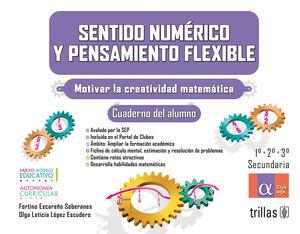 SENTIDO NUMERICO Y PENSAMIENTO FLEXIBLE. 1,2,3 SECUNDARIA. CUADERNO ALUMNO