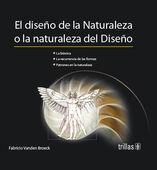 EL DISEÑO DE LA NATURALEZA O LA NATURALEZA DEL DISEÑO