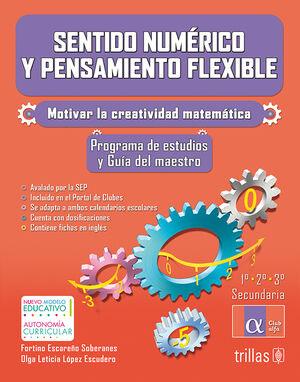 SENTIDO NUMERICO Y PENSAMIENTO FLEXIBLE. 1,2,3 SECUNDARIA. GUIA DEL MAESTRO