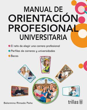 MANUAL DE ORIENTACION PROFESIONAL UNIVERSITARIA. LIBRO