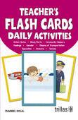 TEACHER'S FLASH CARDS. DAILY ACTIVITIES