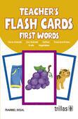 TEACHER'S FLASH CARDS. FIRST WORDS