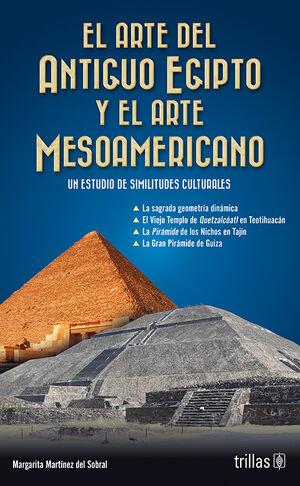 EL ARTE DEL ANTIGUO EGIPTO Y EL ARTE MESOAMERICANO
