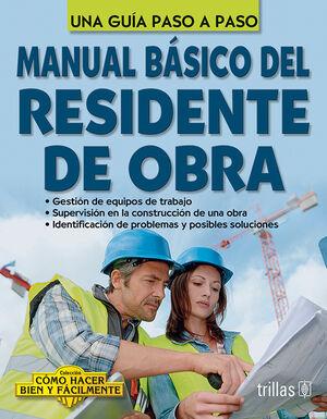 MANUAL BASICO DEL RESIDENTE DE OBRA