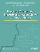 PROCESOS DIRECTIVOS, EJECUTIVOS Y DE ADQUISICION DE CONOCIMIENTOS