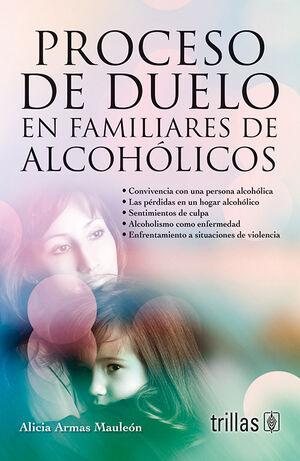 PROCESO DE DUELO EN FAMILIARES ALCOHOLICOS