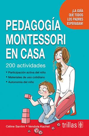 PEDAGOGIA MONTESSORI EN CASA