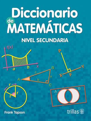 DICCIONARIO DE MATEMATICAS. NIVEL SECUNDARIA