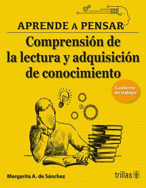 APRENDE A PENSAR 4. CUADERNO DE TRABAJO