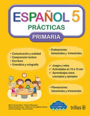 ESPAÑOL 5. PRACTICAS, PRIMARIA (COACHING TRILLAS)