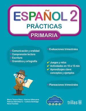 ESPAÑOL 2. PRACTICAS, PRIMARIA (COACHING TRILLAS)