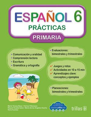 ESPAÑOL 6. PRACTICAS, PRIMARIA (COACHING TRILLAS)
