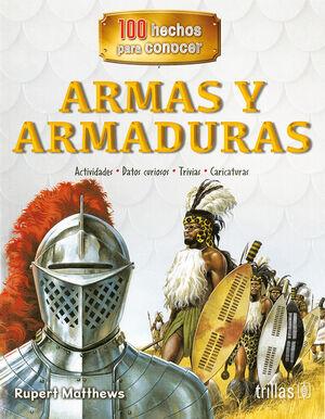 ARMAS Y ARMADURAS