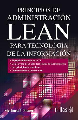 PRINCIPIOS DE ADMINISTRACION LEAN PARA TECNOLOGIA DE LA INFORMACION