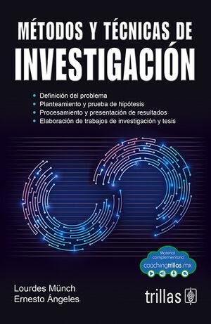 METODOS Y TECNICAS DE INVESTIGACION (COACHING TRILLAS)