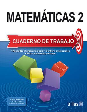 MATEMATICAS 2. CUADERNO DE TRABAJO