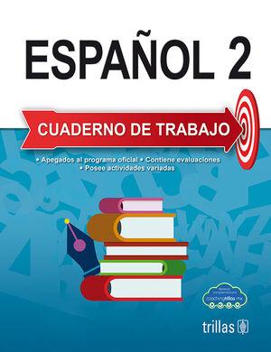 ESPAÑOL 2. CUADERNO DE TRABAJO