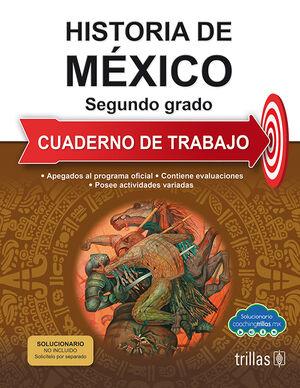 HISTORIA DE MEXICO 2. CUADERNO DE TRABAJO