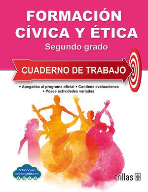 FORMACION CIVICA Y ETICA 2. CUADERNO DE TRABAJO