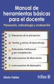 MANUAL DE HERRAMIENTAS BASICAS PARA EL DOCENTE