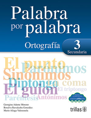 PALABRA POR PALABRA 3. ORTOGRAFIA SECUNDARIA (COACHING TRILLAS)