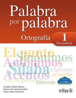 PALABRA POR PALABRA 1. ORTOGRAFIA SECUNDARIA (COACHING TRILLAS)