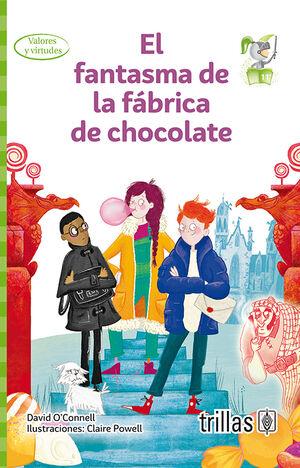 EL FANTASMA DE LA FABRICA DE CHOCOLATE