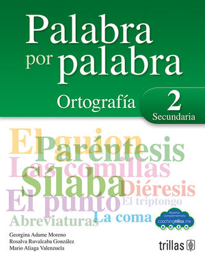 PALABRA POR PALABRA 2. ORTOGRAFIA SECUNDARIA (COACHING TRILLAS)