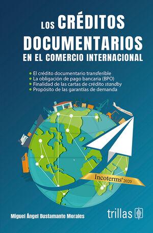 LOS CREDITOS DOCUMENTARIOS EN EL COMERCIO INTERNACIONAL