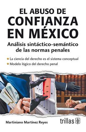 EL ABUSO DE CONFIANZA EN MEXICO