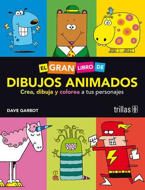 EL GRAN LIBRO DE DIBUJOS ANIMADOS