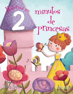 HISTORIAS EN 2 MINUTOS DE PRINCESAS
