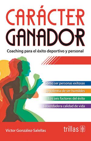 CARACTER GANADOR