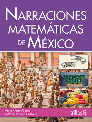 NARRACIONES MATEMATICAS DE MEXICO