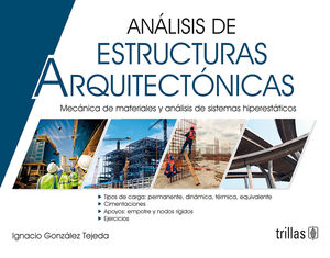 ANALISIS DE ESTRUCTURAS ARQUITECTONICAS