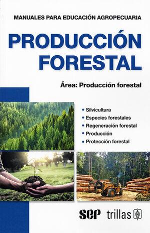 PRODUCCION FORESTAL