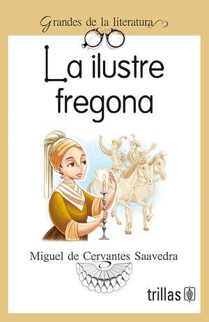 LA ILUSTRE FREGONA