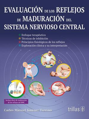 EVALUACION DE LOS REFLEJOS DE MADURACION DEL SISTEMA NERVIOSO CENTRAL