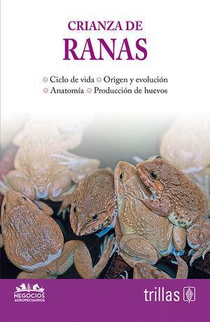 CRIANZA DE RANAS